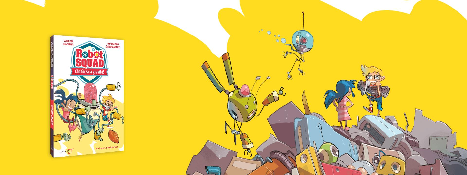 robot squad che forza la gravità
